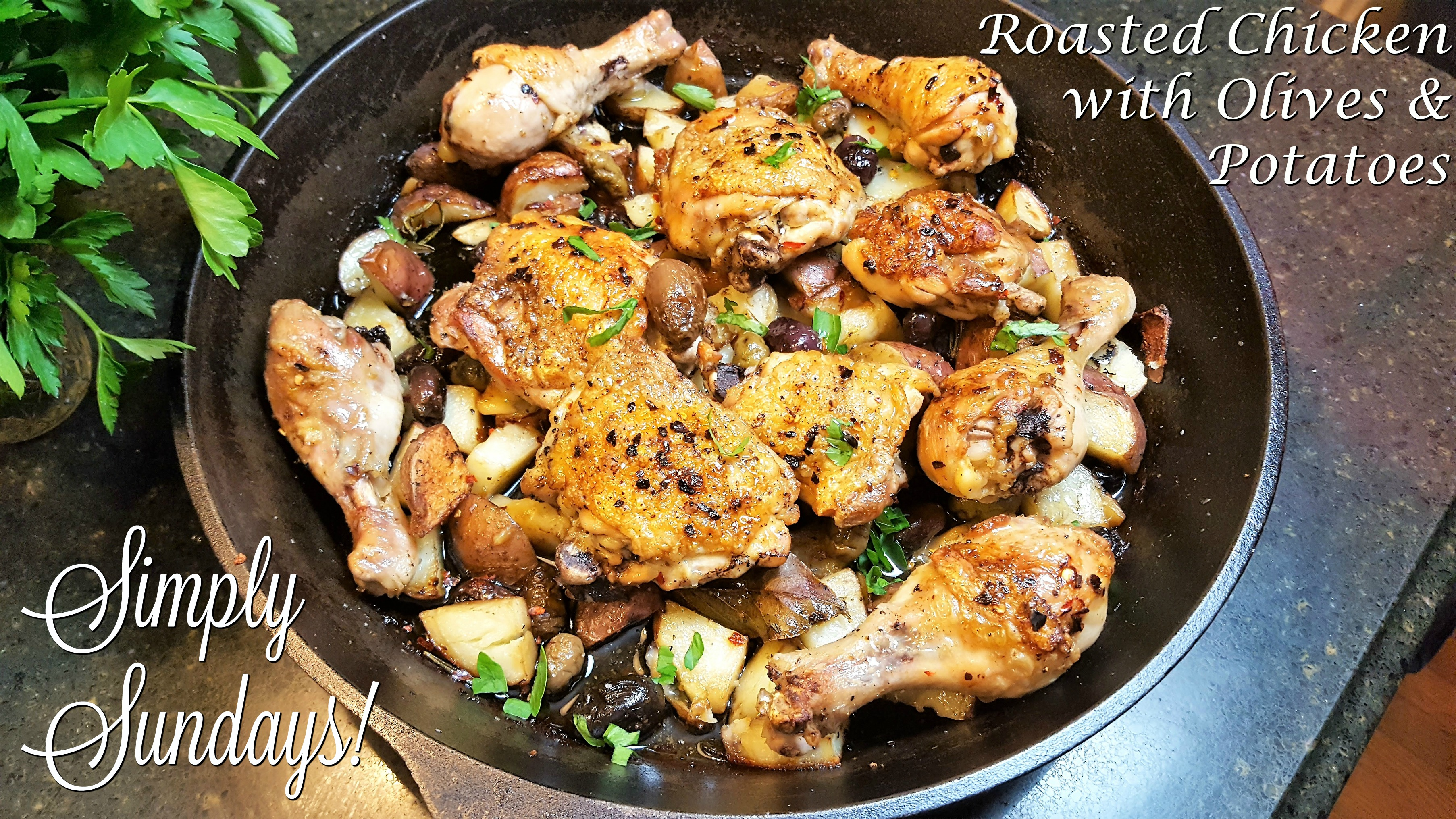 Roasted Chicken with Olives and Potatoes – Simply Sundays!
